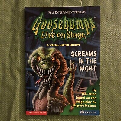Special Limited Edition Goosebumps Live on Stage paperback-Screams in the Night