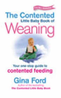 The Contented Little Baby Book Of Weaning by Gina Ford (Paperback, 2002)