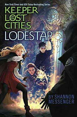 LODESTAR (KEEPER OF LOST CITIES) By Shannon Messenger - Hardcover