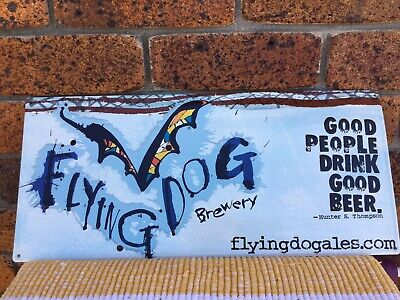 """Flying Dog Brewery Sign  """"NEW"""""""