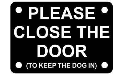 Please Shut The Gate To Keep Dog In Sign Red White 10cm x 7cm Close Plaque