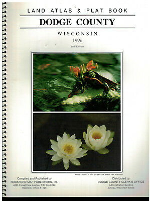 1996 Dodge County Wisconsin Land Atlas &  Plat Book  soft covered