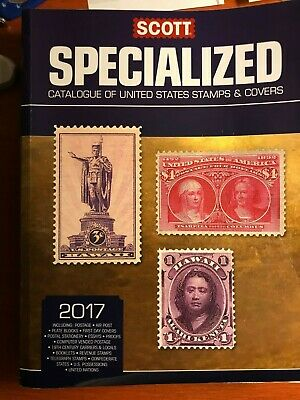 2017 Scott Specialized Catalogue of United States Stamps & Covers