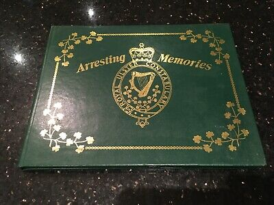 RUC Royal Ulster Constabulary History Book Arresting Memories 1982