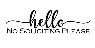 No Soliciting Decal/Sticker for Door/Window - Huge Color Choice