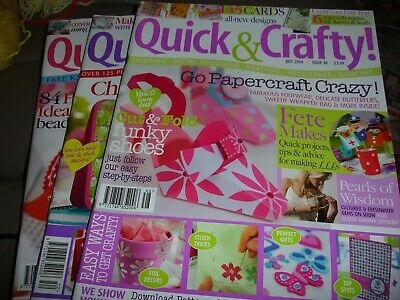 Quick & Crafty Magazines.  Issues 48, 52 & 56