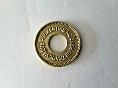 token for amsuement only  no cash  or trade value nice gondition