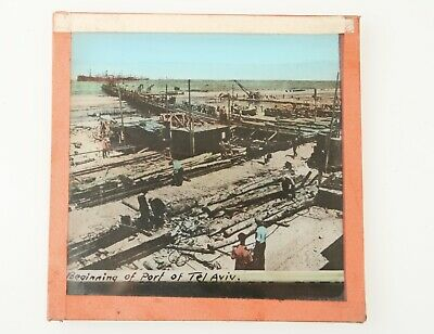 MAGIC LANTERN SLIDE Israel/Palestine Beginning of Port of Tel Aviv Construction