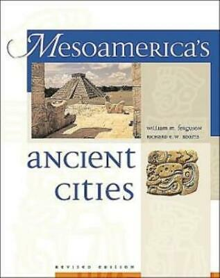Mesoamerica's Ancient Cities : Aerial Views of Pre-Columbian Ruins in Mexico,...