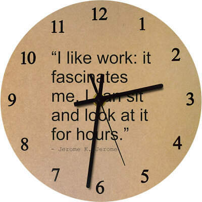 275mm Funny Quote By Jerome K. Jerome Large Wooden Clock (CK00000267)