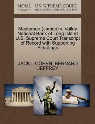 Masterson V. Valley National Bank of Long Island U. S. Supreme Court...