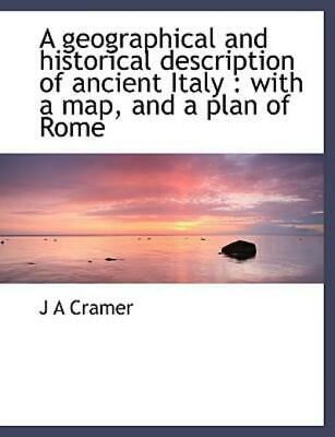A Geographical and Historical Description of Ancient Italy : With a map, and...