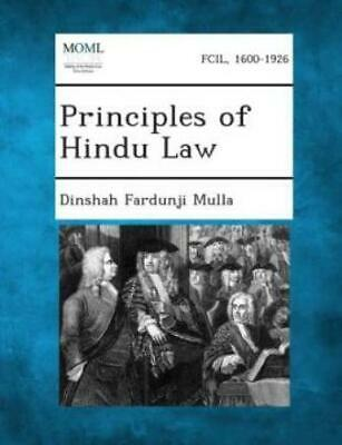 Principles of Hindu Law by Dinshah Fardunji Mulla (2013, Paperback)