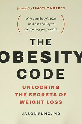The Obesity Code : Unlocking the Secrets of Weight Loss (2016, E-version)