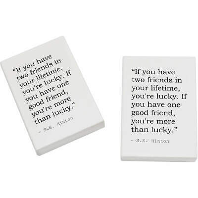2 x 45mm Friendship Quote By S.E. Hinton Erasers / Rubbers (ER00000517)