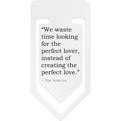 Love Quote By Tom Robbins Plastic Paper Clip (CC026620)