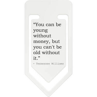 Life Quote By Tennessee Williams Plastic Paper Clip (CC027422)