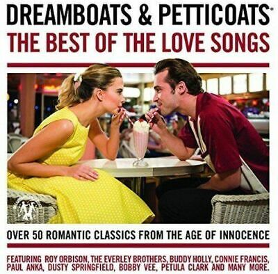 Dreamboats and Petticoats Best Of The Love Songs 2CD Roy Orbison Everlys   d1