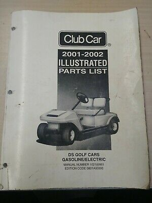 Club Car Illustrated Parts List 2001-2002 DS Golf Cars Gasoline/Electric