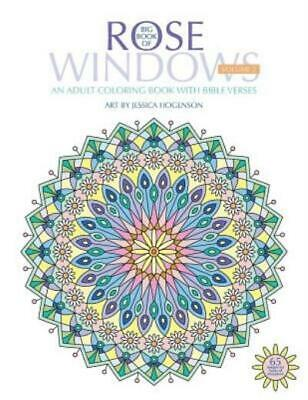 Rose Windows: Big Book of Rose Windows : An Adult Coloring Book with Bible...