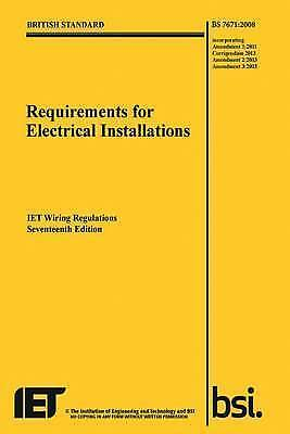 Wiring Regulations 17th edition, BS 7671:2008+A3:2015 by IET (Electrical Regs.)