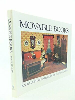 MOVABLE BOOKS: AN ILLUSTRATED HISTORY- PAGES & PICTURES OF By Peter Haining Mint