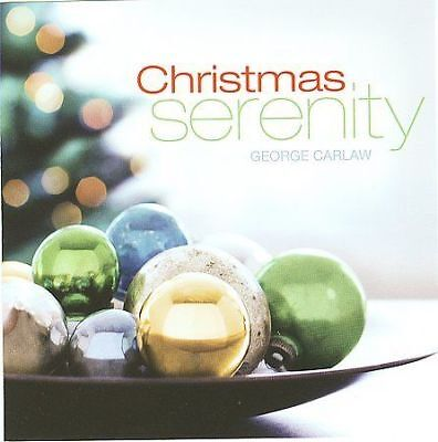 George Carlaw - Christmas Serenity (CD) - NEW! Instrumental Relaxation Music