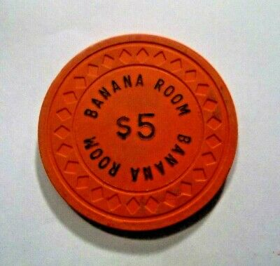 The Banana Room 5 Dollar Casino Poker Chip Obsolete Authentic Genuine