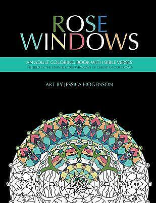 Rose Windows: An Adult Coloring Book with Bible Verses