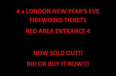 London Fireworks Tickets X 4 - Red Area (Entrance 4) 2019/2020