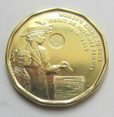 2016 CANADA WOMEN'S RIGHT TO VOTE COMMEMORATIVE LOONIE - combined shipping