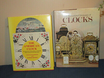 Two Clock Books – The American Clock and The International Dictionary of Clocks