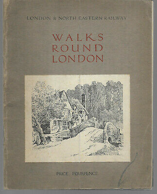 Walks Round London & North Eastern Railway - Middlesex Bucks Essex Herts c1920