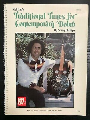 Vintage 1983 Mel Bay's Traditional Tunes for Contemporary Dobro - Stacy Phillips