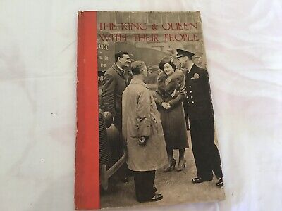 The King And Queen With Their People. Vintage. Royalty. ?1941 Book.