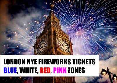 London NYE Fireworks Tickets - FAST DISPATCH - Blue/White/Red/Pink Zones