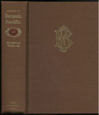 The Papers of Benjamin Franklin Vol. 28 Only Editor Barbara Oberg
