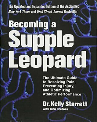BECOMING A SUPPLE LEOPARD 2ND EDITION: ULTIMATE GUIDE TO By Glen Cordoza **NEW**