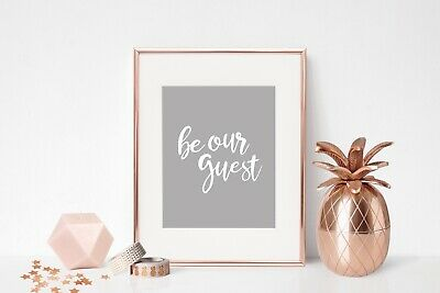 BE OUR GUEST Beauty and the Beast / 7x5 print Disney quote home wall art decor