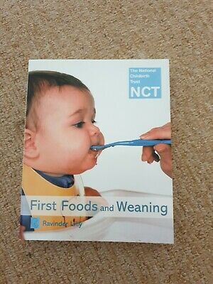 First Foods and Weaning (National Childbirth Trust Guides), Ravinder Lilly, Used