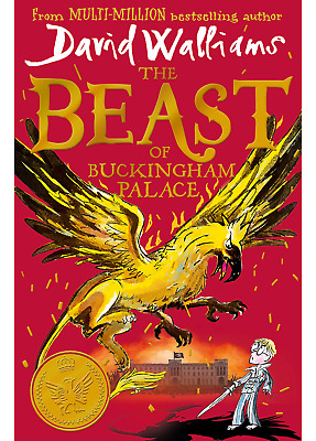 The Beast of Buckingham Palace: by David Walliams - Hardcover 2019 NEW Book