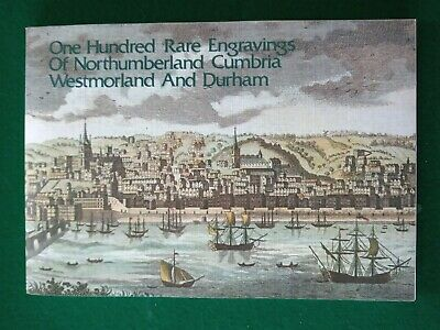 ONE HUNDRED RARE ENGRAVINGS Northumberland Cumbria Westmorland Durham North