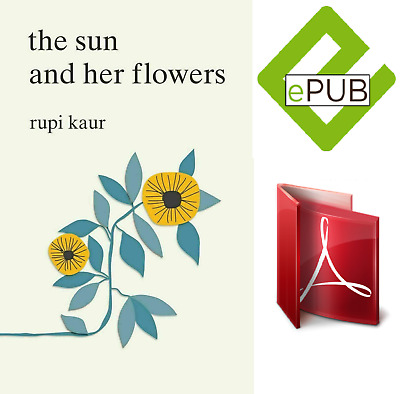 The Sun and Her Flowers by Rupi Kaur (2017, [epub,ᴘ.ᴅ.ғ])