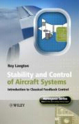 Stability and Control of Aircraft Systems: Introduction to Classical Feedback
