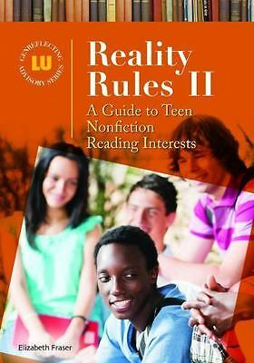Genreflecting Advisory: Reality Rules II : A Guide to Teen Nonfiction Reading...