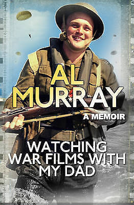 Watching War Films With My Dad, Murray, Al, Collectible; Good Book