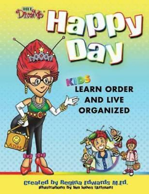 Happy Day : Teaching Order Early (2013, Picture Book, Activity Book, Children's)