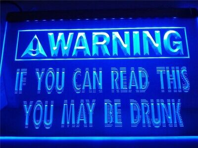 warning if you can read you drunk beer LED Neon sign night Light Man Cave Decor