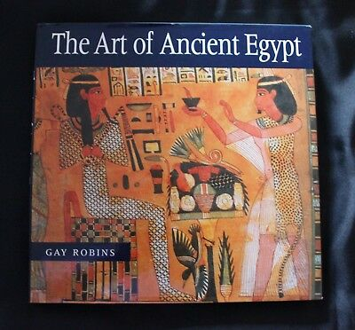 The Art of Ancient Egypt - Gay Robins - British Museum Hardback with Dust Jacket