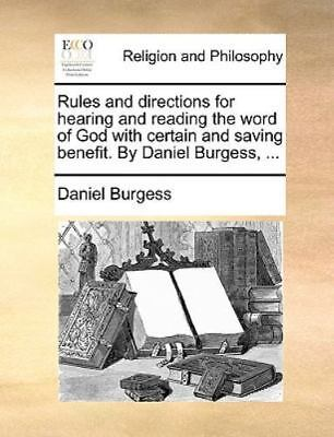 Rules and Directions for Hearing and Reading the Word of God with Certain and...